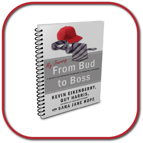 My Journey From Bud to Boss - a companion volume to From Bud to Boss for new leaders and supervisors